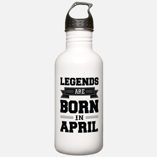 Legends Are Born In April Sports Water Bottle