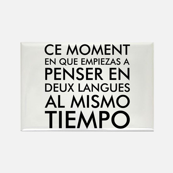 Thinking in French and Spanish Rectangle Magnet