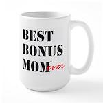 Best Bonus Mom Ever Mugs