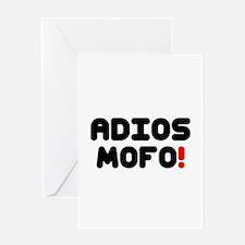 ADIOS MOFO! Greeting Cards