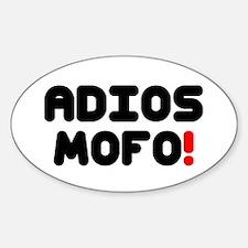 ADIOS MOFO! Decal