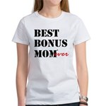 Best Bonus Mom Ever T-Shirt