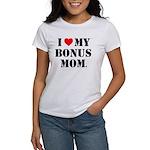 I Love My Bonus Mom T-Shirt