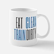 Eat Clean Train Dirty Mugs
