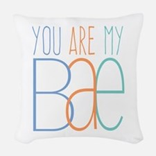 You Are My Bae Woven Throw Pillow