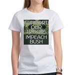SUPPORT OUR TROOPS - IMPEACH Women's T-Shirt