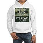 SUPPORT OUR TROOPS - IMPEACH Hooded Sweatshirt