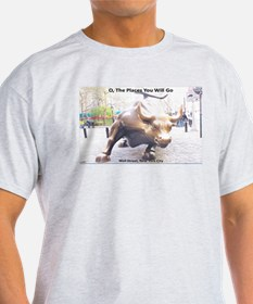 O, The Places You Will Go: Wall Street T-Shirt