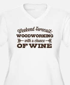 Woodworking and Wine Plus Size T-Shirt
