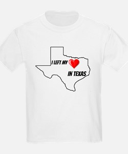 I left my heart in Texas T-Shirt
