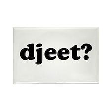 Djeet? Rectangle Magnet (10 pack)