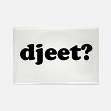 Djeet? Rectangle Magnet