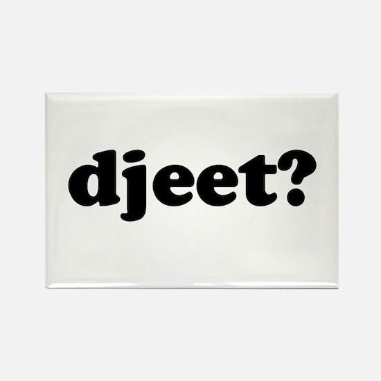 Djeet? Rectangle Magnet