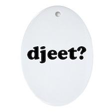 Djeet? Oval Ornament