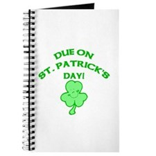 Due on St Patrick's Day Journal