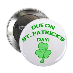 Due on St Patrick's Day 2.25