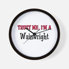 Trust Me I'm a Wainwright Wall Clock
