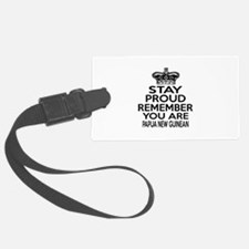 Stay Proud Remember You Are Papu Luggage Tag