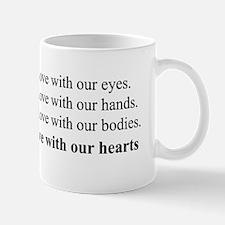 Always we make love Mug