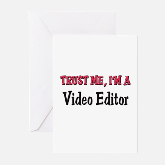 Trust Me I'm a Video Editor Greeting Cards (Pk of