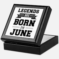Legends Are Born In June Keepsake Box