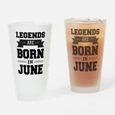 Legends Are Born In June Drinking Glass