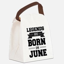 Legends Are Born In June Canvas Lunch Bag