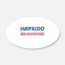 Hapkido Begins and end with respec Oval Car Magnet