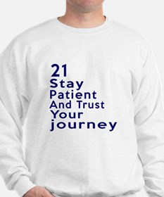 Awesome 21 Birthday Designs Sweatshirt