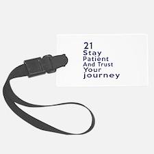 Awesome 21 Birthday Designs Luggage Tag