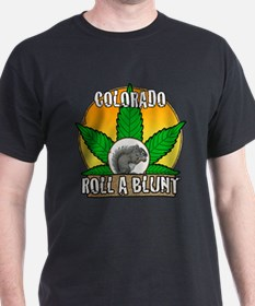 Colorado roll a blunt T-Shirt