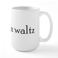Luke Can Waltz Mug
