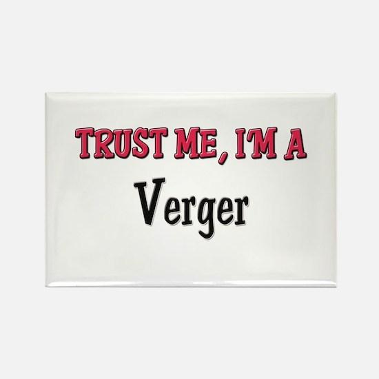 Trust Me I'm a Verger Rectangle Magnet