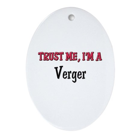 Trust Me I'm a Verger Oval Ornament