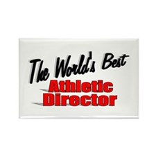 """""""The World's Best Athletic Director"""" Rectangle Mag"""