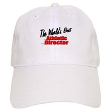 """The World's Best Athletic Director"" Baseball Cap"