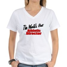 """""""The World's Best Athletic Director"""" Shirt"""
