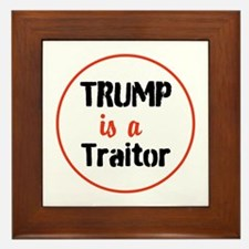 Trump is a traitor Framed Tile