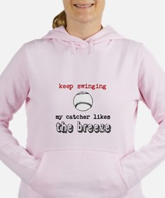 Keep Swinging My Catcher Likes the Breeze Hoodie S