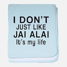 Jai Alai It Is My Life baby blanket