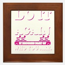 Do It Over & Over Again Until It Becom Framed Tile