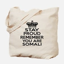 Stay Proud Remember You Are Somali Tote Bag