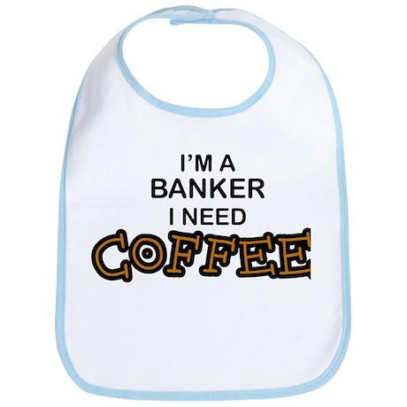 Banker Need Coffee Bib