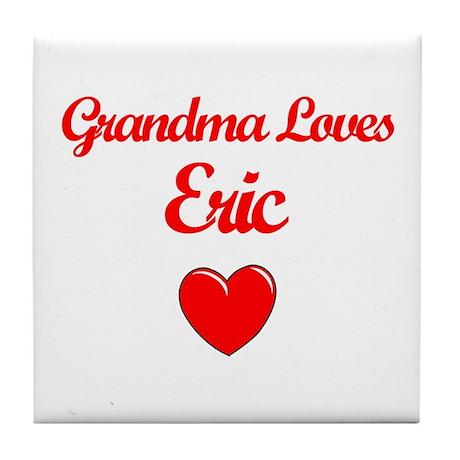 Grandma Loves Eric Tile Coaster