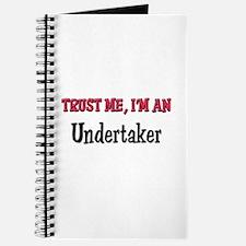 Trust Me I'm an Undertaker Journal