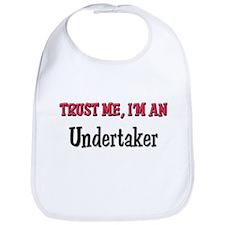 Trust Me I'm an Undertaker Bib