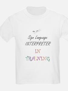 Sign Language Terp in Training Tod T-Shirt