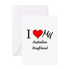 I Love My Australian Boyfriend Greeting Card