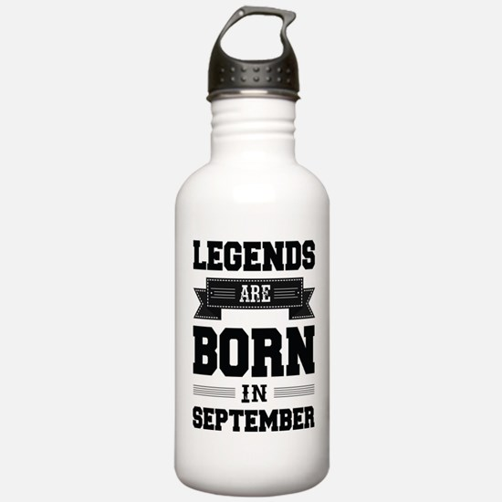 Legends Are Born In September Sports Water Bottle