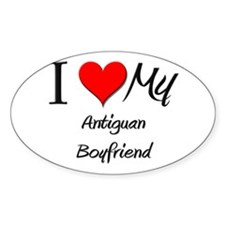 I Love My Antiguan Boyfriend Oval Decal
